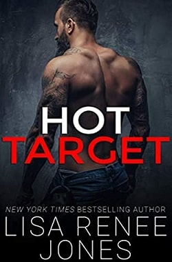 Hot Target by Lisa Renee Jones