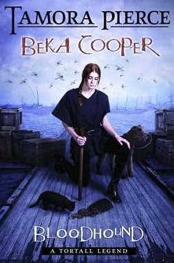 Bloodhound (Beka Cooper 2) by Tamora Pierce