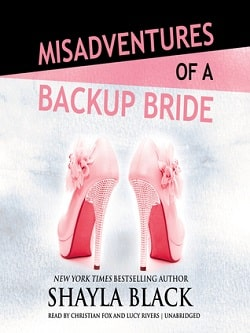 Misadventures of a Backup Bride by Shayla Black