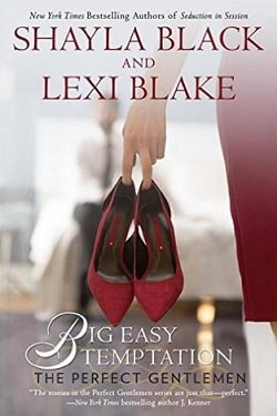 Big Easy Temptation (The Perfect Gentlemen 3) by Shayla Black