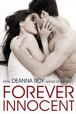 Forever Innocent (Forever 1) by Deanna Roy