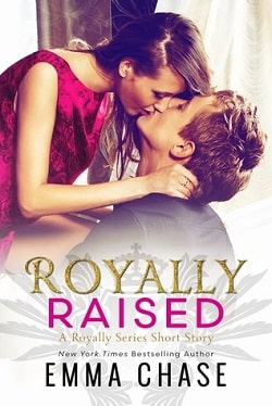 Royally Raised (Royally 3.5) by Emma Chase