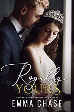 Royally Yours (Royally 4) by Emma Chase