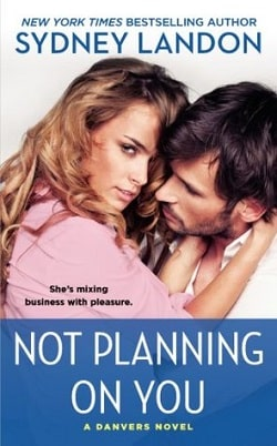 Not Planning on You (Danvers 2) by Sydney Landon