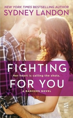 Fighting For You (Danvers 4) by Sydney Landon