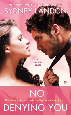 No Denying You (Danvers 5) by Sydney Landon