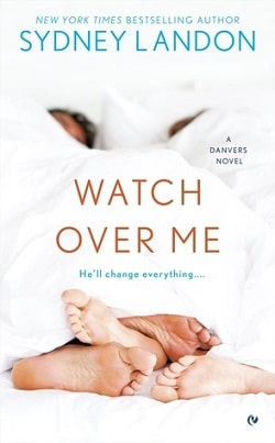 Watch Over Me (Danvers 7) by Sydney Landon