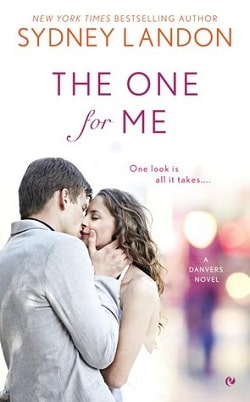 The One for Me (Danvers 8) by Sydney Landon
