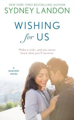 Wishing For Us (Danvers 9) by Sydney Landon