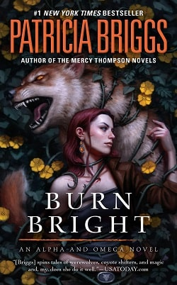 Burn Bright (Alpha and Omega 5) by Patricia Briggs