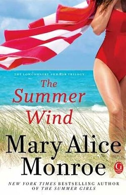 The Summer Wind (Lowcountry Summer 2) by Mary Alice Monroe