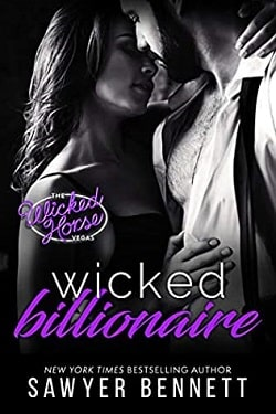 Wicked Billionaire (Wicked Horse Vegas 8) by Sawyer Bennett