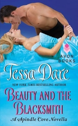 Beauty and the Blacksmith (Spindle Cove 3.5) by Tessa Dare