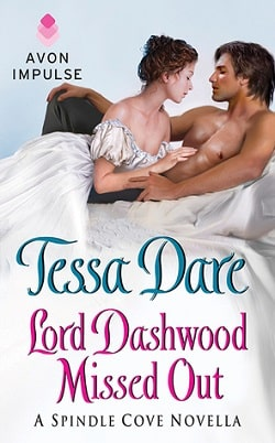 Lord Dashwood Missed Out (Spindle Cove 4.5) by Tessa Dare