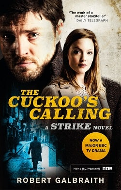 The Cuckoo's Calling (Cormoran Strike 1) by Robert Galbraith