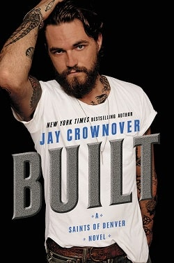 Built (Saints of Denver 1) by Jay Crownover