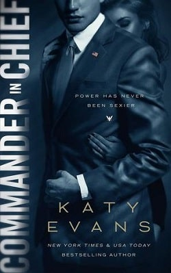 Commander in Chief (White House 2) by Katy Evans