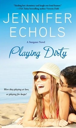 Playing Dirty (Stargazer 2) by Jennifer Echols