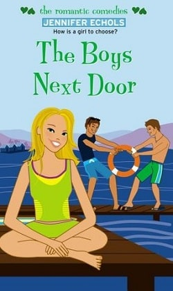 The Boys Next Door (The Boys Next Door 1) by Jennifer Echols