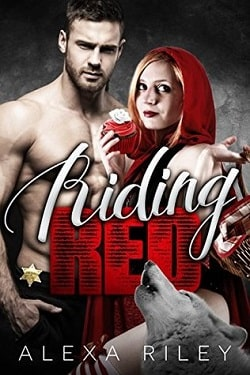 Riding Red (Fairytale Shifter 1) by Alexa Riley