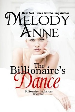 The Billionaire's Dance (Billionaire Bachelors 2) by Melody Anne