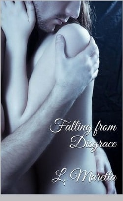 Falling From Disgrace by L. Maretta