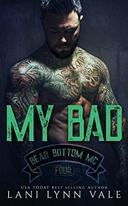 My Bad (Bear Bottom Guardians MC 4) by Lani Lynn Vale