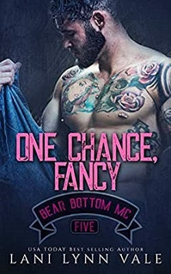 One Chance, Fancy (Bear Bottom Guardians MC 5) by Lani Lynn Vale
