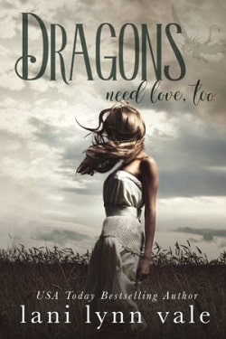 Dragons Need Love, Too (I Like Big Dragons 2) by Lani Lynn Vale