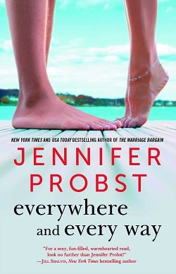 Everywhere and Every Way (Billionaire Builders 1) by Jennifer Probst