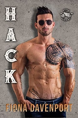 Hack - Silver Saints MC by Fiona Davenport