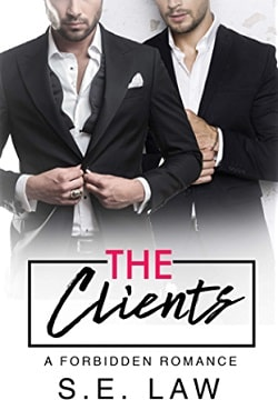 The Clients (Forbidden Fantasies 5) by S.E. Law