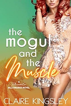 The Mogul And The Muscle by Claire Kingsley