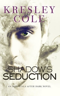 Shadow's Seduction (Immortals After Dark 17) by Kresley Cole
