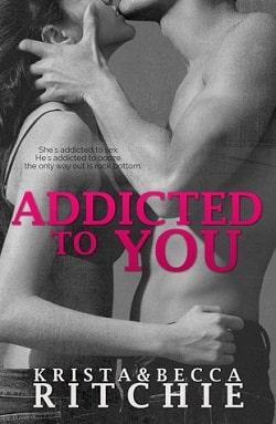 Addicted to You (Addicted 1) by Krista Ritchie