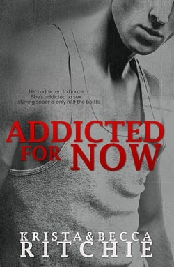 Addicted for Now (Addicted 2) by Krista Ritchie