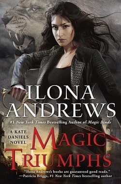 Magic Triumphs (Kate Daniels 10) by Ilona Andrews