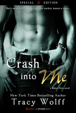 Crash into Me (Shaken Dirty 1) by Tracy Wolff