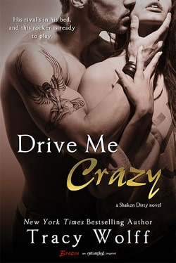 Drive Me Crazy (Shaken Dirty 2) by Tracy Wolff