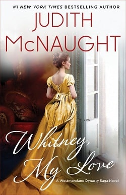 Whitney, My Love (Westmoreland Saga 2) by Judith McNaught
