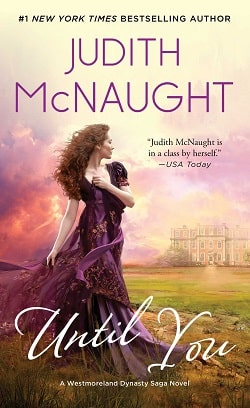 Until You (Westmoreland Saga 3) by Judith McNaught