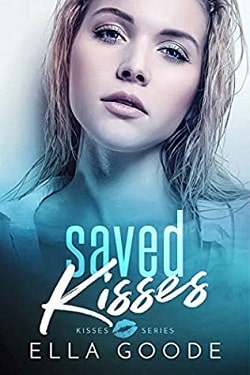 Saved Kisses by Ella Goode