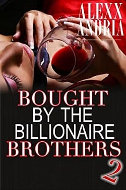 Caught Between Brothers (The Buchanan Brothers 2) by Alexx Andria