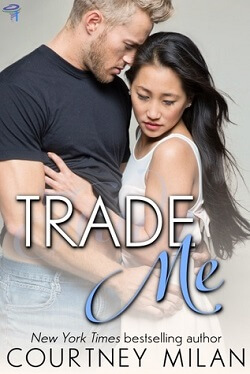 Trade Me (Cyclone 1) by Courtney Milan