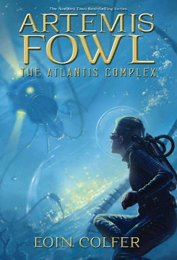 The Atlantis Complex (Artemis Fowl 7) by Eoin Colfer