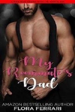 My Roommate's Dad by Flora Ferrari
