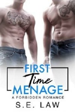 First Time Menage (Forbidden Fantasies 14) by S.E. Law