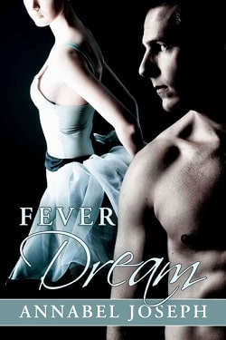 Fever Dream (BDSM Ballet 2) by Annabel Joseph