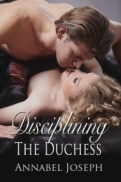 Disciplining the Duchess by Annabel Joseph