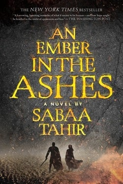 An Ember in the Ashes (An Ember in the Ashes 1) by Sabaa Tahir